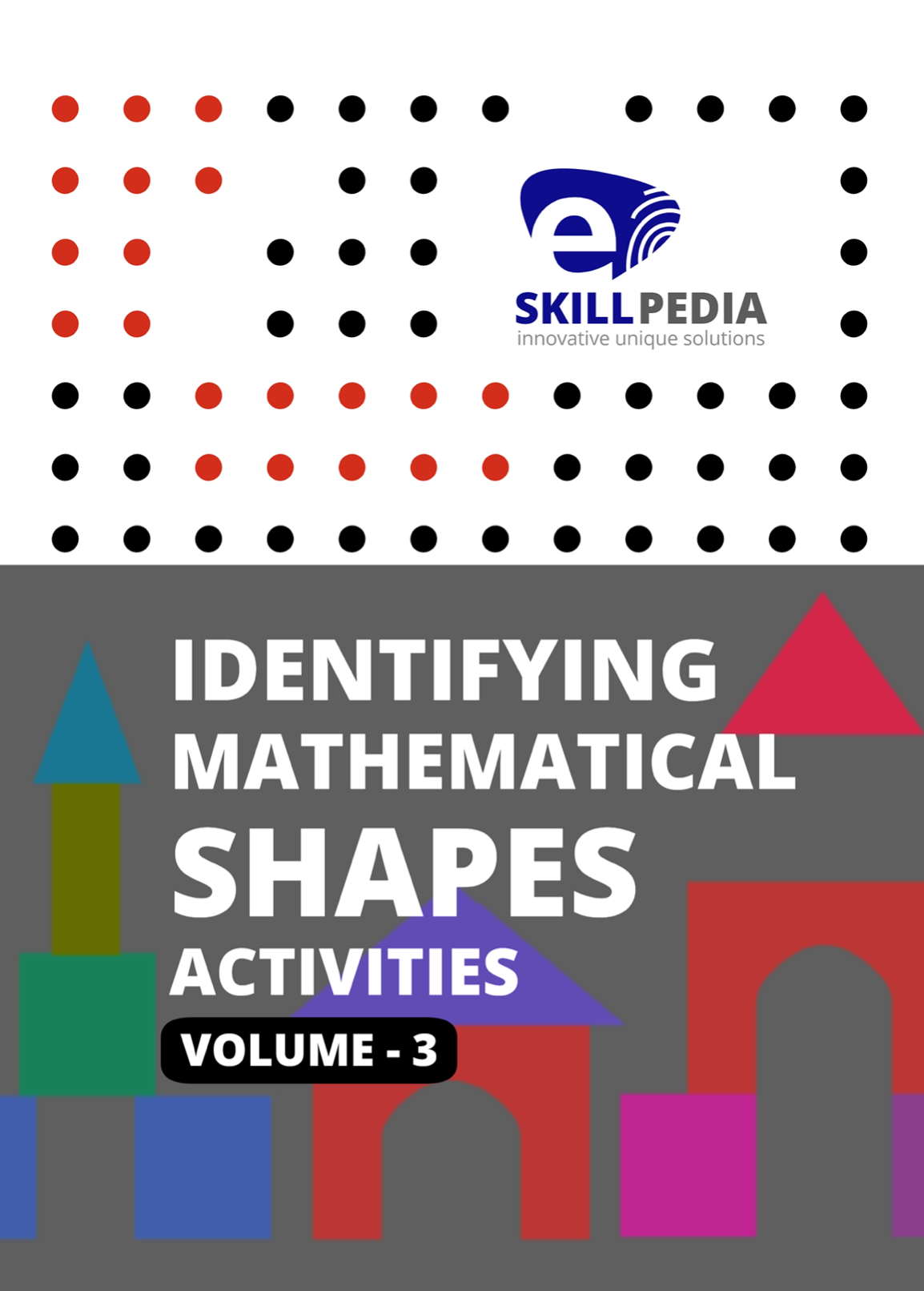 Identifying Mathematical Shapes Activities (Volume 3)