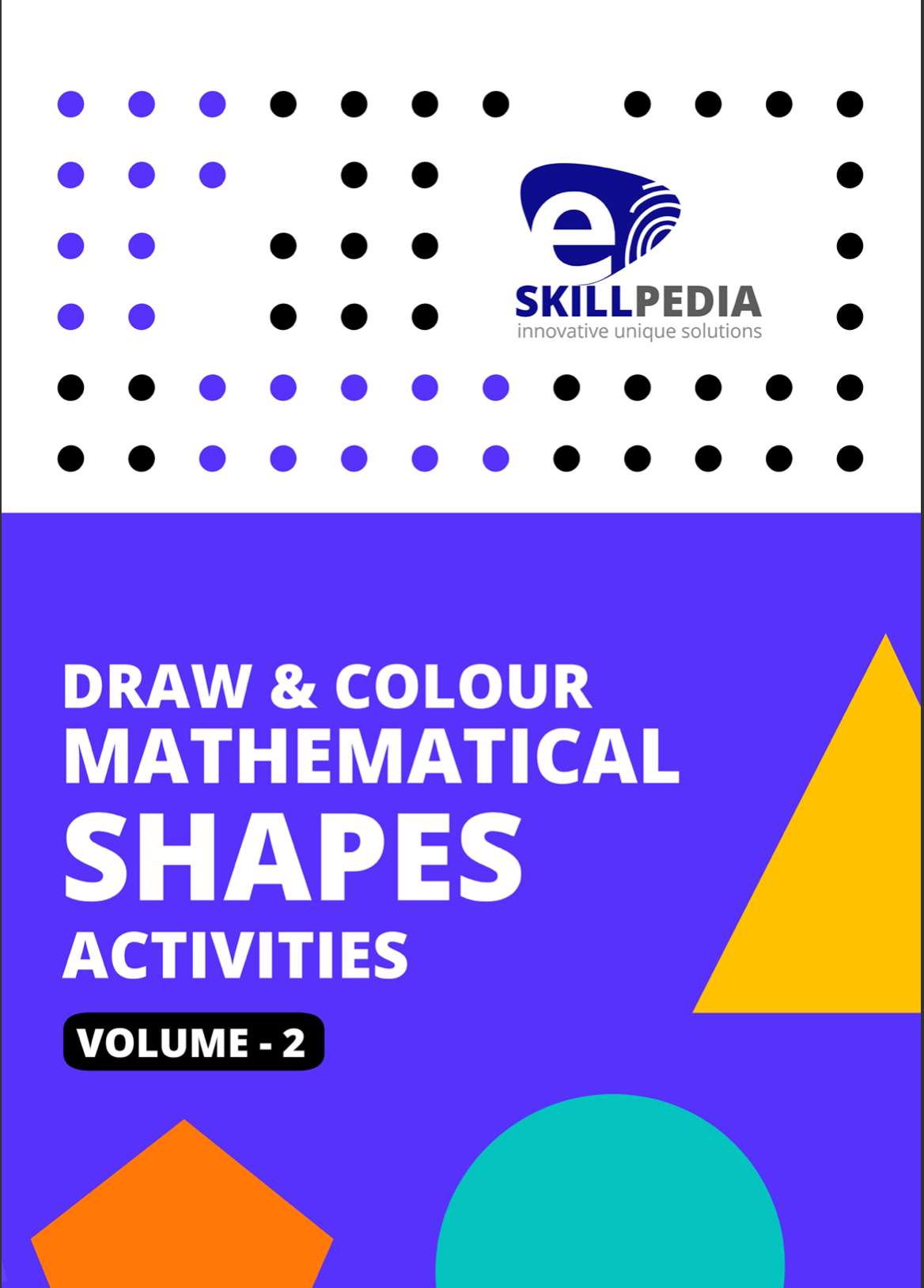 Draw & Colour Mathematical Shapes Activities (Volume 2)